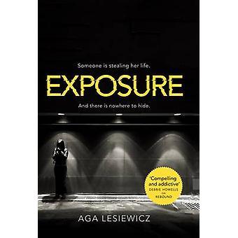 Exposure by Aga Lesiewicz - 9781447283140 Book