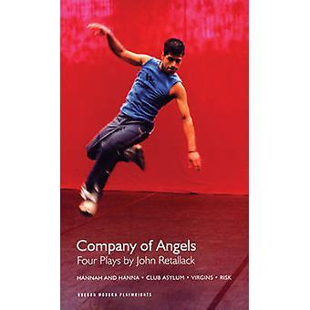 W towarzystwie aniołów - cztery odgrywa przez John Retallack - - Hannah i Hann