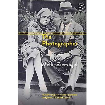 The Photographer by Meike Ziervogel - 9781784631147 Book