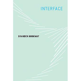 Interface by Branden Hookway - 9780262525503 Book