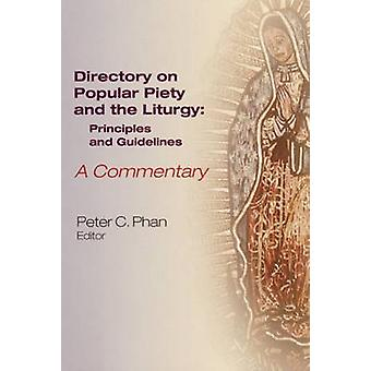 Directory on Popular Piety and the Liturgy - Principles and Guidelines