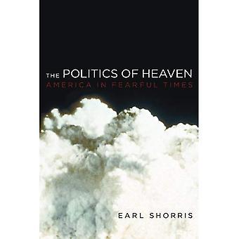 The Politics of Heaven: l'Amérique à l'époque terrible