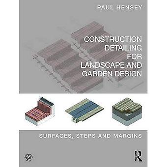 Byggeri Detailing for landskab og haven Design: overflader, trin og margener