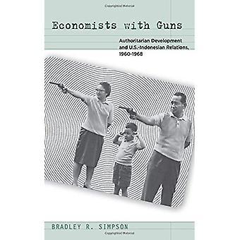 Economen met geweren: autoritaire Ontwikkelingenbetrekkingen U.S.-Indonesisch, 1960-1968