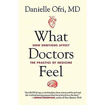 Vilken läkare känsla: Hur känslor påverkar praktisk medicin