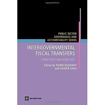Intergovernmental Fiscal Transfers: Principles and Practice (Public Sector Governance and Accountability)