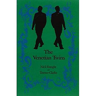 The Venetian Twins: A Musical Comedy