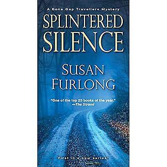 Splintered Silence (Bone Gap Travellers Novel)