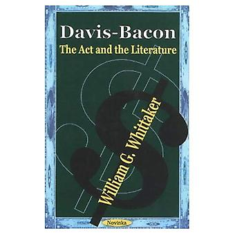 Davis-Bacon : The ACT and the Literature