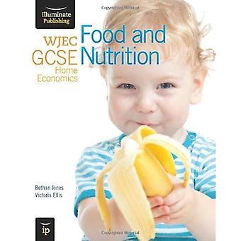 WJEC GCSE Home Economics - Food and Nutrition Student Book