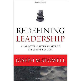 Redéfinissant Leadership: Caractère moteur des habitudes des Leaders efficaces