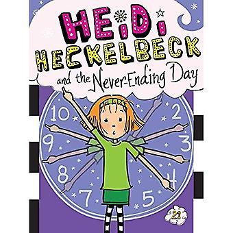 Heidi Heckelbeck och aldrig sinande dagen (Heidi Heckelbeck)