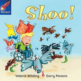 Shoo!: Green Reader 8 (Rigby Star Independent)
