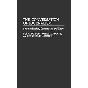 A conversa de jornalismo comunitário de comunicação e notícias por Anderson & Rob