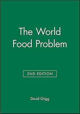 World Food Problem by Grigg & David B.