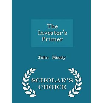 المستثمرين التمهيدي الطبعة اختيار العلماء مودي & جون