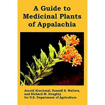 Guide till medicinalväxter av Appalacherna A av US Department of Agriculture