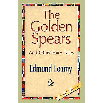 The Golden Spears by Leamy & Edmund