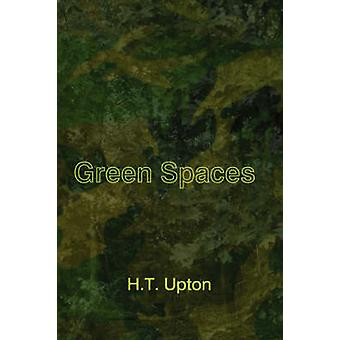 Green Spaces by Upton & H. T.