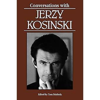 Conversations with Jerzy Kosinski by Kosinski & Jerzy N.