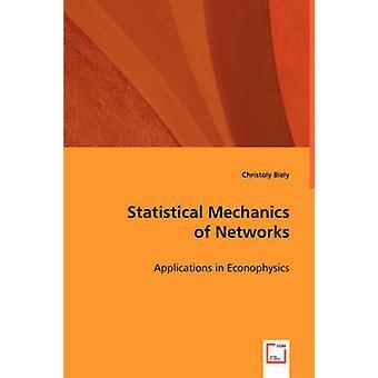 Mecánica estadística de redes por Biely & Christoly