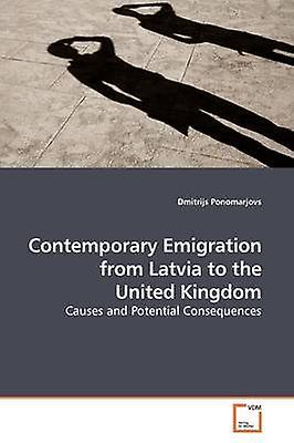 Contemporary Emigration from Latvia to the United Kingdom by Ponomarjovs & Dmitrijs