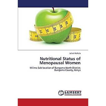 Nutritionsstatus av menopausala kvinnor Wiklund Juliet