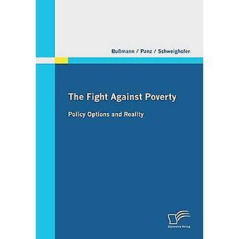 A luta contra a pobreza política opções e realidade das Bussmann & Uwe