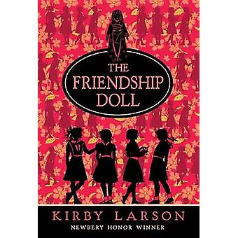 The Friendship Doll by Kirby Larson - 9780375850899 Book