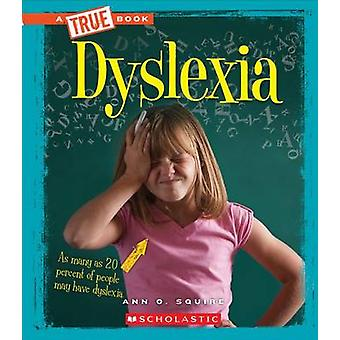 Dyslexia by Ann Squire - 9780531233276 Book