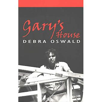 Gary's House by Debra Oswald - 9780868196077 Book