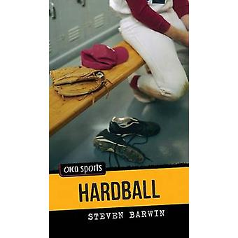 Hardball by Steven Barwin - 9781459804418 Book