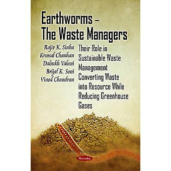 Earthworms - The Waste Managers - Their Role in Sustainable Waste Mana