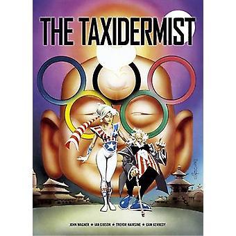 The Taxidermist by John Wagner - Cam Kennedy - Ian Gibson - 978190751