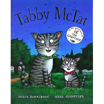 Tabby McTat by Julia Donaldson (Paperback)
