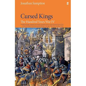 Cursed Kings by Sumption Jonathan