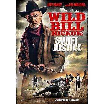Wild Bill Hickock: Hurtig retfærdighed [DVD] USA importerer
