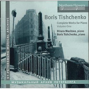 Mazitova / Tishchenko - Tishchenko: samlede værker for klaver 1 [CD] USA import