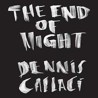 Dennis Callaci - slutningen af natten [CD] USA import