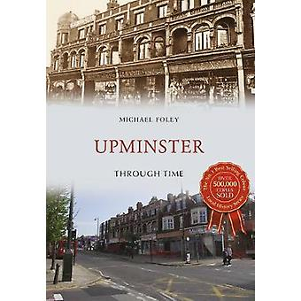 Upminster Through Time by Michael Foley