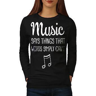 Música habla más camiseta de manga BlackLong de mujeres | Wellcoda