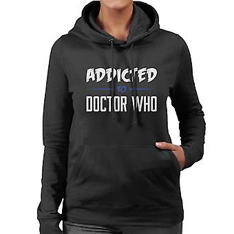 Addicted To Doctor Who Women's Hooded Sweatshirt