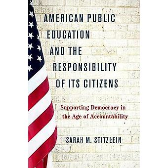 American Public Education and the Responsibility of its Citizens - Sup
