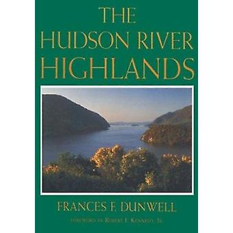 Hudson River Highlands by F. Dunwell - 9780231070430 Book