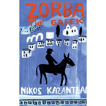 Zorba the Greek (Main) by Nikos Kazantzakis - 9780571241705 Book