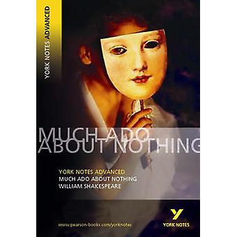 Much Ado About Nothing - York Notes Advanced (1st Revised edition) by