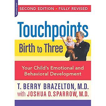 Touchpoints - Geburt auf drei (2nd Revised Edition) von T. Berry Brazelt