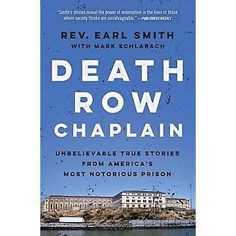 Death Row Kaplan - otroliga Sanna historier från USA: s mest inte