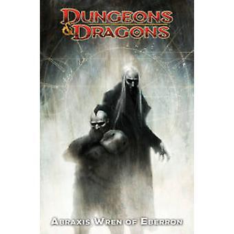Kerkers & Dragons - Abraxis Wren van Eberron van Atilio Rojo - Paul Cri