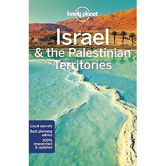 Lonely Planet Israel & the Palestinian Territories by Lonely Plan